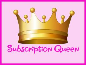 Subscription Queen